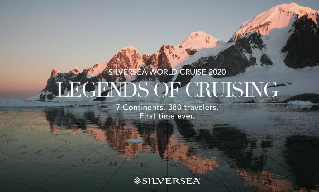 Silversea World Cruise 2020 Legends of Cruising